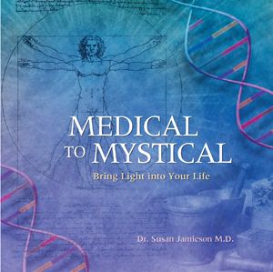 Medical To Mystical Energy Medicine Book by Dr Susan Jamieson